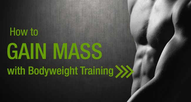 Bodyweight Training For Mass Building