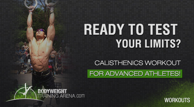 Advanced Calisthenics Workout Routine