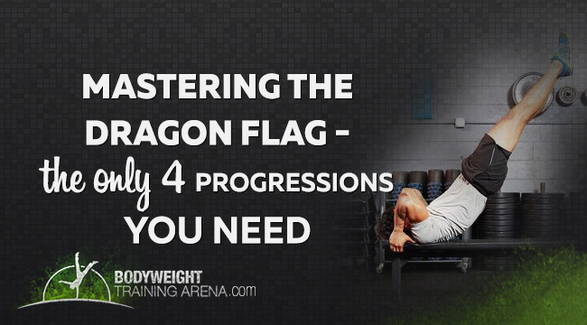 Top 4 Brilliant Progressions for Mastering the Dragon Flag Exercise